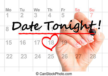 Date tonight marked on calendar