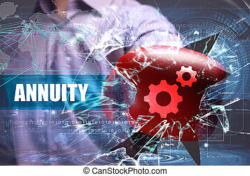 Business, Technology, Internet and network security. annuity