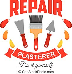Plasterer pepair badge sign with work tool icon