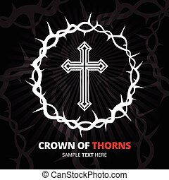 Crown of thorns with cross on black background. Vector...
