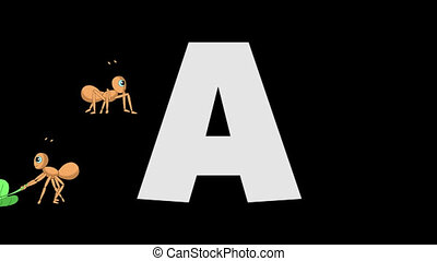 Letter A and Ant (foreground) - Animated animal alphabet....