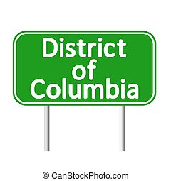 District of Columbia green road sign isolated on white...