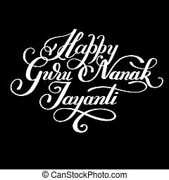 Happy Guru Nanak Jayanti black brush calligraphy inscription...