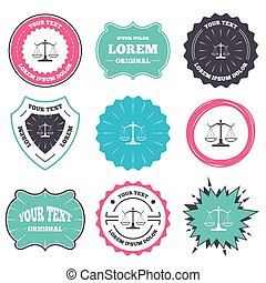 Scales of Justice sign icon. Court of law symbol. - Label...