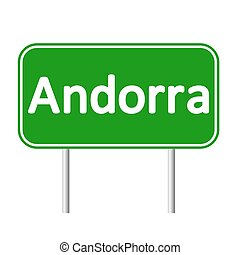 Andorra road sign. - Andorra road sign isolated on white...