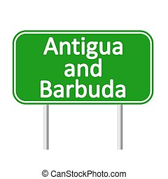 Antigua and Barbuda road sign. - Antigua and Barbuda road...