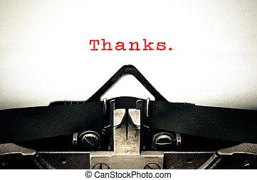 Typewritter with the word thanks - Typewriter written...