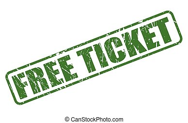 FREE TICKET green stamp text on white