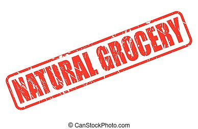 NATURAL GROCERY red stamp text on white
