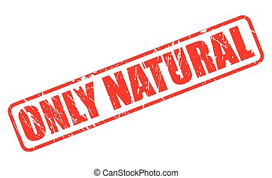 ONLY NATURAL warranty red stamp text on white