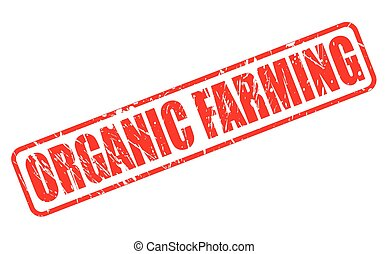 ORGANIC FARMING red stamp text on white