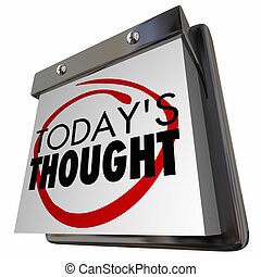 Todays Thought Idea Daily Thinking Calendar Day 3d...