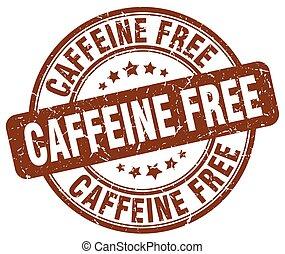 caffeine free brown grunge stamp