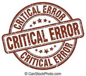 critical error brown grunge stamp