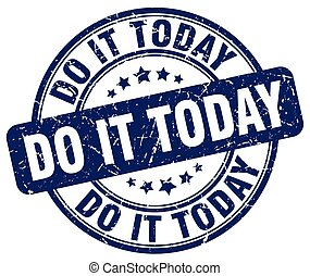 do it today blue grunge stamp