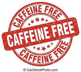 caffeine free red grunge stamp