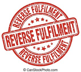 reverse fulfilment red grunge stamp