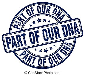 part of our dna blue grunge stamp