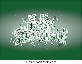 FELIZ NAVIDAD -Merry Christmas in Spanish language- Green...
