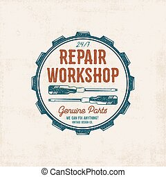 Repair workshop vintage label design. Retro patch in old style with screwdrivers. Use for station, car service logo, badge, insignia. Retro monochrome . Vector stamp.