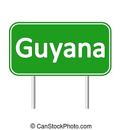 Guyana road sign. - Guyana road sign isolated on white...