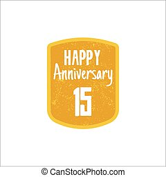 Happy 15th Anniversary badge, sign and emblem in retro style.