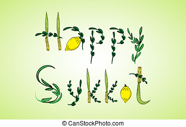 Holiday Sukkot, congratulation - Four species: Etrog, lulav,...