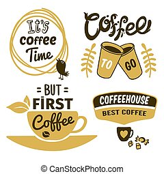 Coffee Logos With Quotes Set - Set of coffee logos in black...