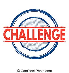 Challenge sign or stamp