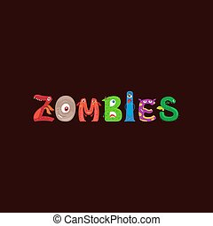 Monster letters word Zombies print design
