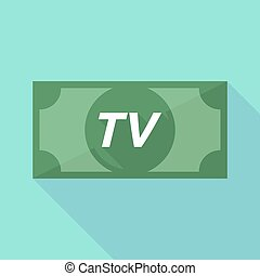 Long shadow bank note with the text TV - Illustration of a...