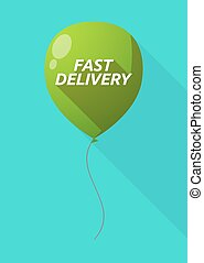 Long shadow balloon with  the text FAST DELIVERY