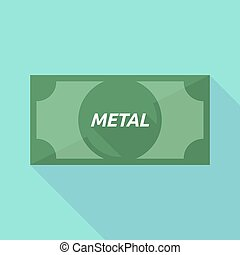 Long shadow bank note with the text METAL - Illustration of...