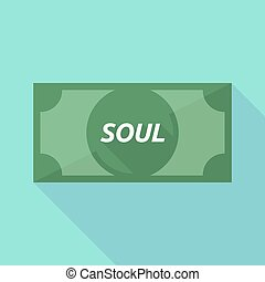 Long shadow bank note with the text SOUL - Illustration of a...
