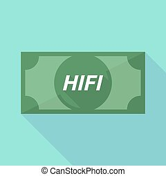 Long shadow bank note with the text HIFI - Illustration of a...