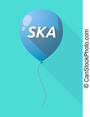 Long shadow balloon with the text SKA - Illustration of a...