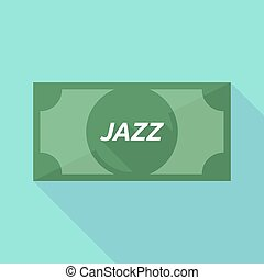 Long shadow bank note with the text JAZZ - Illustration of a...