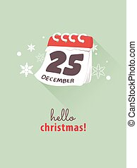 25th December on calendar for Christmas concept.