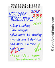 New year resolutions 2017 on notepad. List of improving...