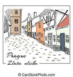 Prague. Colored hand drawn sketch illustration. Zlata ulicka...