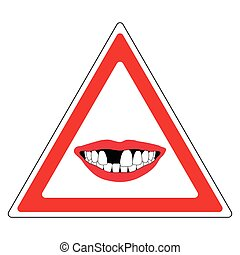 sign toothless people - road sign warning of toothless...
