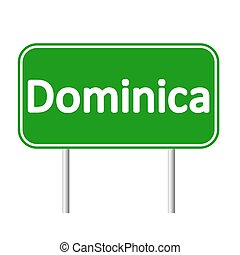 Dominica road sign. - Dominica road sign isolated on white...