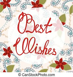 Best wishes lettering onfloral baclground - Vector best...