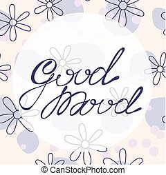 Good mood lettering onfloral baclground - Vector good mood...