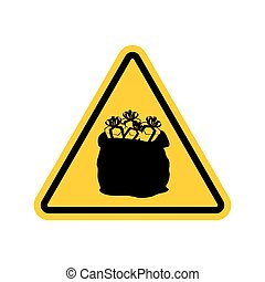 Warning sign attention Christmas gift. Santas sack with...