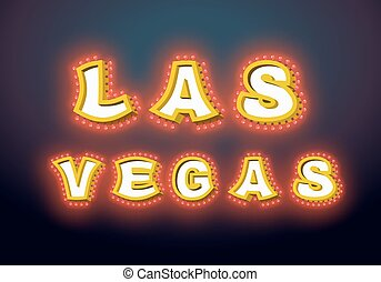 Las Vegas sign with glowing lights. Retro label with light bulb. Vintage direction pointer. Glittering lights