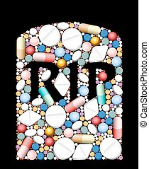Pills Medicine RIP - RIP - tombstone built of pills and...