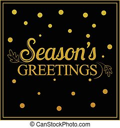 Vector gold seasons greetings card design.Vintage card for...