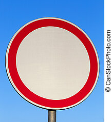 traffic sign prohibiting movement - photographed close-up of...