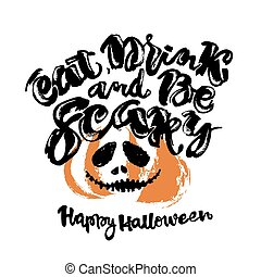 Halloween lettering poster, inspirational postcard with...